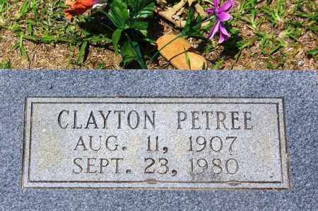 PETREE, CLAYTON - Grant County, Arkansas | CLAYTON PETREE - Arkansas Gravestone Photos