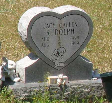 RUDOLPH, JACY CALLEN - Grant County, Arkansas | JACY CALLEN RUDOLPH - Arkansas Gravestone Photos