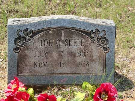 SHELL, JOE  O - Grant County, Arkansas | JOE  O SHELL - Arkansas Gravestone Photos