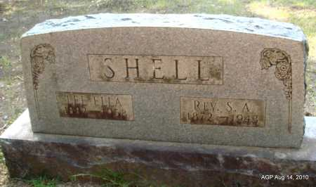 SHELL, REV, S A - Grant County, Arkansas | S A SHELL, REV - Arkansas Gravestone Photos