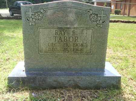 TABOR, RAY B. - Grant County, Arkansas | RAY B. TABOR - Arkansas Gravestone Photos