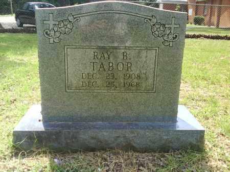 TABOR, RAY B. - Grant County, Arkansas | RAY B. TABOR - Arkansas Gravestone Photos
