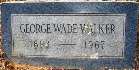 WALKER, GEORGE WADE - Grant County, Arkansas | GEORGE WADE WALKER - Arkansas Gravestone Photos