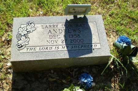 ANDREWS, LARRY DON RAY - Greene County, Arkansas | LARRY DON RAY ANDREWS - Arkansas Gravestone Photos