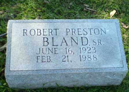 BLAND, SR, ROBERT PRESTON - Greene County, Arkansas | ROBERT PRESTON BLAND, SR - Arkansas Gravestone Photos