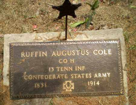 COLE  (VETERAN CSA), RUFFIN AUGUSTUS - Greene County, Arkansas | RUFFIN AUGUSTUS COLE  (VETERAN CSA) - Arkansas Gravestone Photos