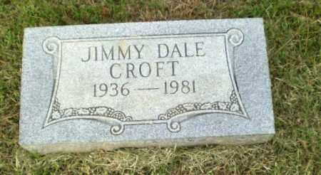 CROFT, JIMMY DALE - Greene County, Arkansas | JIMMY DALE CROFT - Arkansas Gravestone Photos