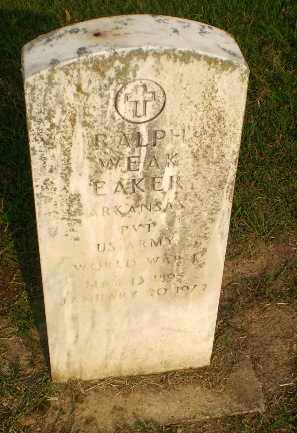 EAKER  (VETERAN WWI), RALPH WEAK - Greene County, Arkansas | RALPH WEAK EAKER  (VETERAN WWI) - Arkansas Gravestone Photos