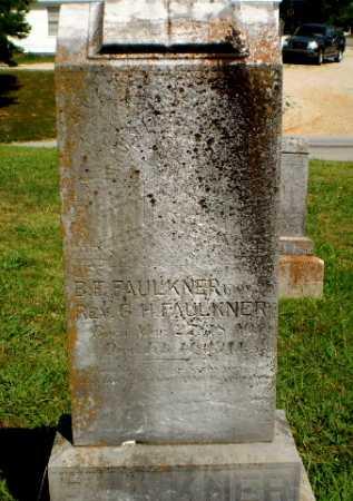 FAULKNER, B.T. - Greene County, Arkansas | B.T. FAULKNER - Arkansas Gravestone Photos
