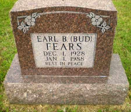 "FEARS, EARL B ""BUD"" - Greene County, Arkansas | EARL B ""BUD"" FEARS - Arkansas Gravestone Photos"