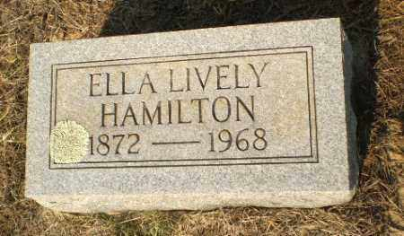 LIVELY HAMILTON, ELLA - Greene County, Arkansas | ELLA LIVELY HAMILTON - Arkansas Gravestone Photos