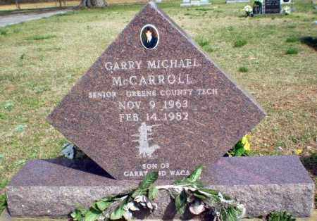 MCCARROLL, GARRY MICHAEL - Greene County, Arkansas | GARRY MICHAEL MCCARROLL - Arkansas Gravestone Photos