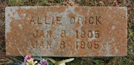 ORICK, ALLIE - Greene County, Arkansas | ALLIE ORICK - Arkansas Gravestone Photos