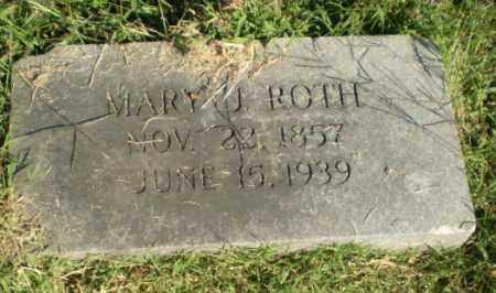 ROTH, MARY J - Greene County, Arkansas | MARY J ROTH - Arkansas Gravestone Photos
