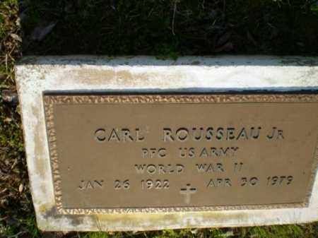 ROUSSEAU, JR.  (VETERAN WWII), CARL - Greene County, Arkansas | CARL ROUSSEAU, JR.  (VETERAN WWII) - Arkansas Gravestone Photos