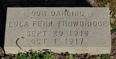 TROWBRIDGE, LOLA FERN - Greene County, Arkansas | LOLA FERN TROWBRIDGE - Arkansas Gravestone Photos