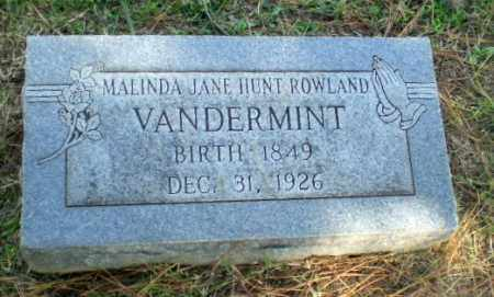 HUNT ROWLAND VANDERMINT, MALINDA JANE - Greene County, Arkansas | MALINDA JANE HUNT ROWLAND VANDERMINT - Arkansas Gravestone Photos