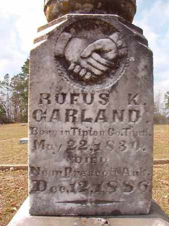 GARLAND (VETERAN CSA), RUFUS K (CLOSE UP) - Hempstead County, Arkansas | RUFUS K (CLOSE UP) GARLAND (VETERAN CSA) - Arkansas Gravestone Photos