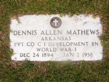 MATHEWS (VETERAN WWI), DENNIS ALLEN - Hempstead County, Arkansas | DENNIS ALLEN MATHEWS (VETERAN WWI) - Arkansas Gravestone Photos