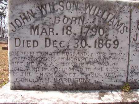 WILLIAMS (VETERAN 1812), JOHN WILSON (CLOSE UP) - Hempstead County, Arkansas | JOHN WILSON (CLOSE UP) WILLIAMS (VETERAN 1812) - Arkansas Gravestone Photos