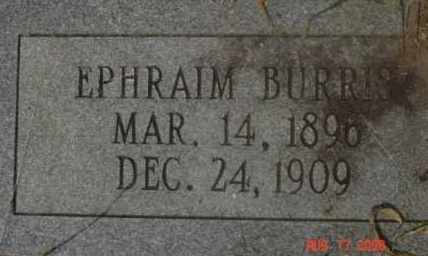 BURRIS, EPHRAIM - Hot Spring County, Arkansas | EPHRAIM BURRIS - Arkansas Gravestone Photos