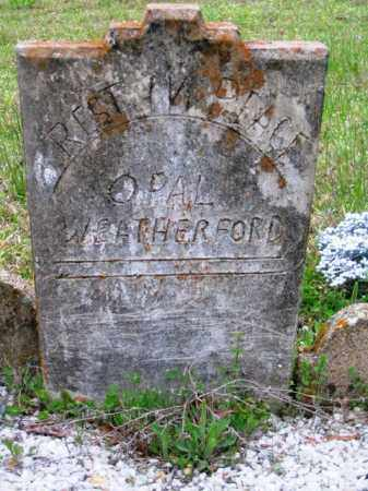 WEATHERFORD, OPAL - Hot Spring County, Arkansas | OPAL WEATHERFORD - Arkansas Gravestone Photos