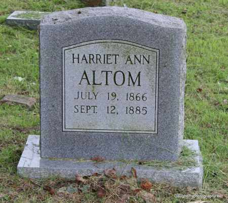 ALTOM, HARRIET - Independence County, Arkansas | HARRIET ALTOM - Arkansas Gravestone Photos