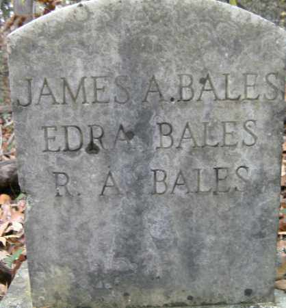 BALES, R. A. - Independence County, Arkansas | R. A. BALES - Arkansas Gravestone Photos