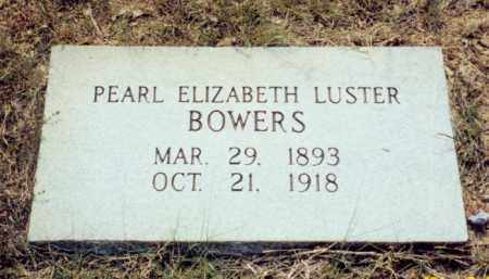 LUSTER BOWERS, PEARL ELIZABETH - Independence County, Arkansas | PEARL ELIZABETH LUSTER BOWERS - Arkansas Gravestone Photos