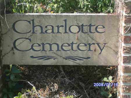 *CHARLOTTE CEMETERY SIGN,  - Independence County, Arkansas |  *CHARLOTTE CEMETERY SIGN - Arkansas Gravestone Photos