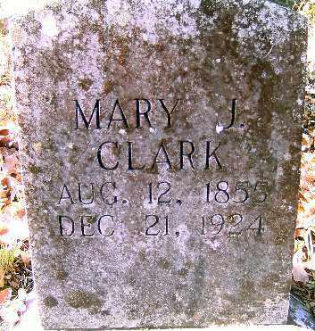 CLARK, MARY J. - Independence County, Arkansas | MARY J. CLARK - Arkansas Gravestone Photos