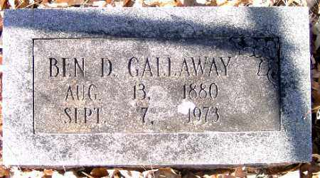 GALLOWAY, BEN D. - Independence County, Arkansas | BEN D. GALLOWAY - Arkansas Gravestone Photos