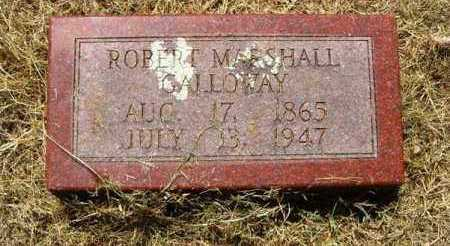GALLOWAY, ROBERT MARSHALL - Independence County, Arkansas | ROBERT MARSHALL GALLOWAY - Arkansas Gravestone Photos