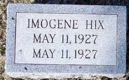HIX, IMOGENE - Independence County, Arkansas | IMOGENE HIX - Arkansas Gravestone Photos