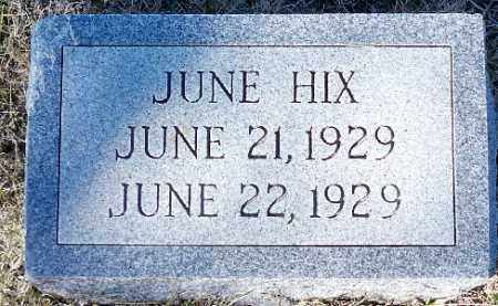 HIX, JUNE - Independence County, Arkansas | JUNE HIX - Arkansas Gravestone Photos