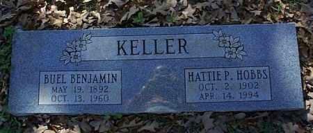 HOBBS KELLER, HATTIE P. - Independence County, Arkansas | HATTIE P. HOBBS KELLER - Arkansas Gravestone Photos