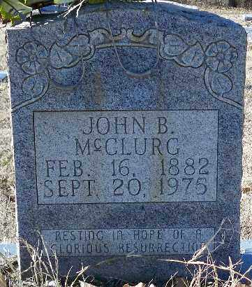 MCCLURG, JOHN BAILEY - Independence County, Arkansas | JOHN BAILEY MCCLURG - Arkansas Gravestone Photos