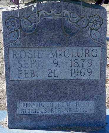 MCCLURG, MCCLURG, MATILDA (ROSIE) ROSANNA - Independence County, Arkansas | MCCLURG, MATILDA (ROSIE) ROSANNA MCCLURG - Arkansas Gravestone Photos