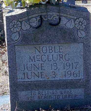 MCCLURG, NOBLE - Independence County, Arkansas | NOBLE MCCLURG - Arkansas Gravestone Photos