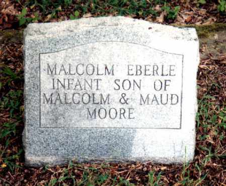 MOORE, MALCOLM EBERLE JR. - Independence County, Arkansas | MALCOLM EBERLE JR. MOORE - Arkansas Gravestone Photos