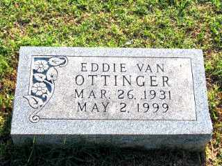 OTTINGER, EDDIE VAN - Independence County, Arkansas | EDDIE VAN OTTINGER - Arkansas Gravestone Photos