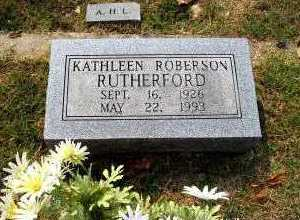 ROBERSON RUTHERFORD, KATHLEEN - Independence County, Arkansas | KATHLEEN ROBERSON RUTHERFORD - Arkansas Gravestone Photos