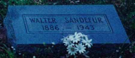SANDEFUR, WALTER - Independence County, Arkansas | WALTER SANDEFUR - Arkansas Gravestone Photos