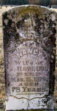 VERMILLION, NANCY - Independence County, Arkansas | NANCY VERMILLION - Arkansas Gravestone Photos