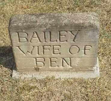 BAILEY, WIFE OF BEN BAILEY - Izard County, Arkansas   WIFE OF BEN BAILEY BAILEY - Arkansas Gravestone Photos