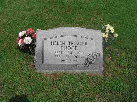 TROXLER FUDGE, HELEN - Izard County, Arkansas | HELEN TROXLER FUDGE - Arkansas Gravestone Photos
