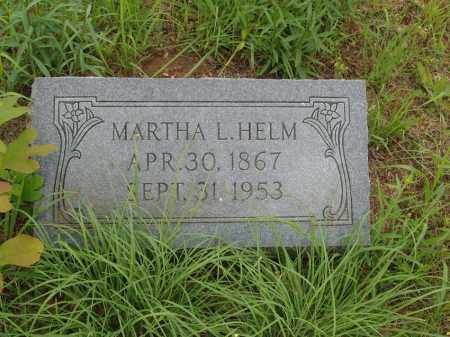HELM, MARTHA TENNESSEE LEE - Izard County, Arkansas | MARTHA TENNESSEE LEE HELM - Arkansas Gravestone Photos