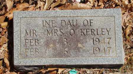 KERLEY, INFANT DAUGHTER - Izard County, Arkansas | INFANT DAUGHTER KERLEY - Arkansas Gravestone Photos