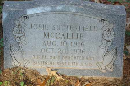 SUTTERFIELD MCCALLIE, JOSIE - Izard County, Arkansas | JOSIE SUTTERFIELD MCCALLIE - Arkansas Gravestone Photos