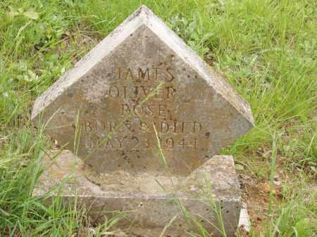 ROSE, JAMES OLIVER - Izard County, Arkansas | JAMES OLIVER ROSE - Arkansas Gravestone Photos